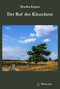 der ruf des kaeuzchens monika kopatz_cover